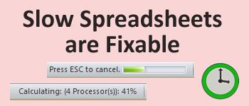 How fix slow Excel spreadsheet